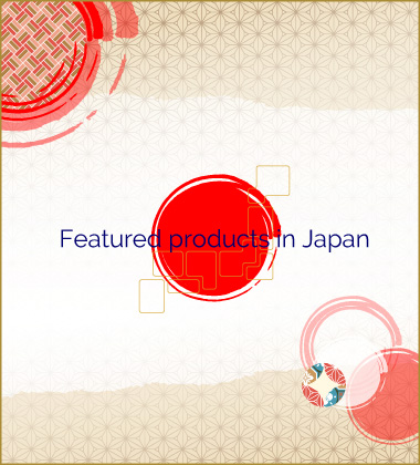 Featured Products in Japan